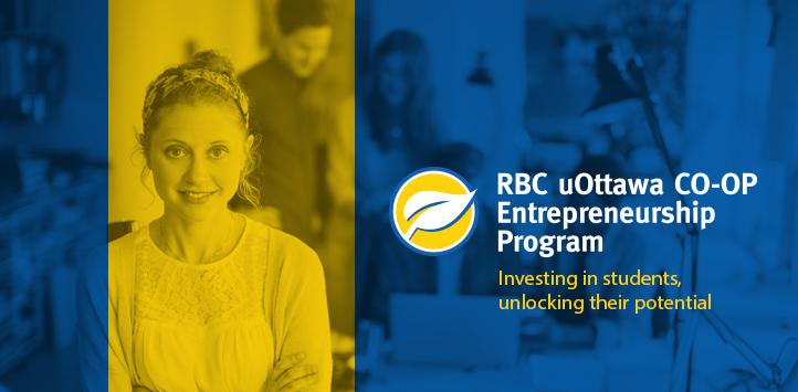 RBC uOttawa COOP Entrepreneurship Program - Investing in students, unlocking their potential