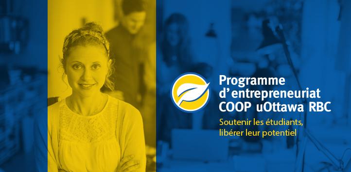 Programme d'entrepreneuriat COOP uOttawa RBC - Soutenir les étudiants, libérer leur potentiel