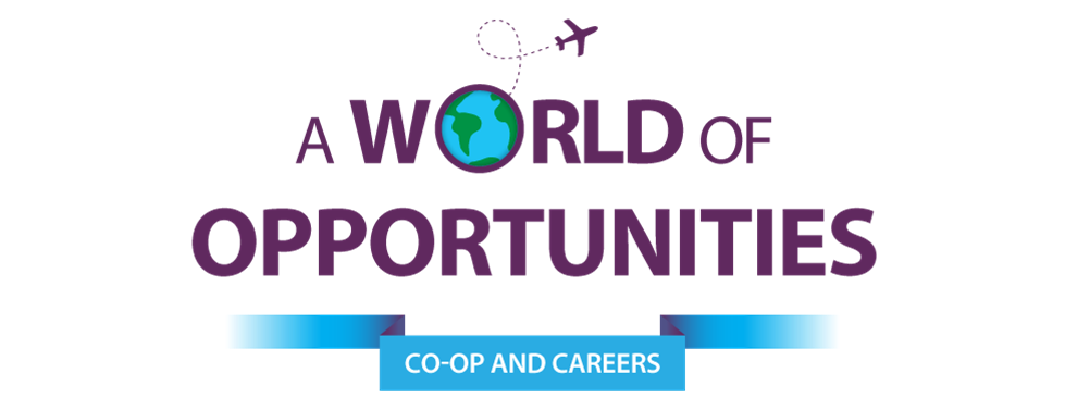 A World of Opportunities - COOP and Careers